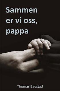 Sammen er vi oss pappa