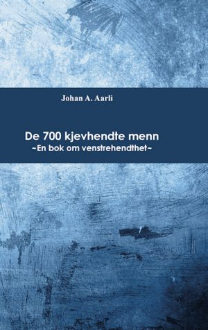 De 700 kjevhendte menn